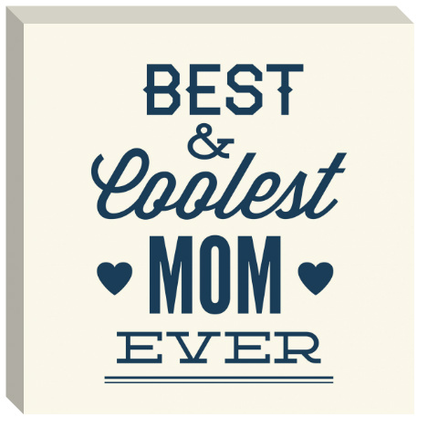 Coolest Mom Ever Canvas Print 24x24